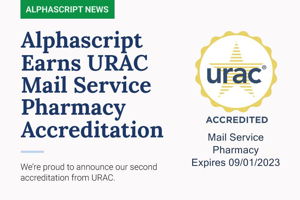 Alphascript Achieves URAC Mail Service Pharmacy Accreditation